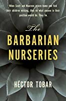 Barbarian Nurseries