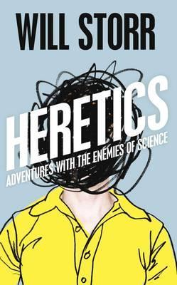 Heretics by Will Storr