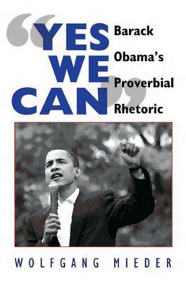 """Yes We Can"": Barack Obama's Proverbial Rhetoric"
