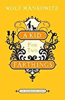 A Kid For Two Farthings Book