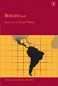 Borges 2.0: From Text to Virtual Worlds