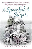A Spoonful of Sugar. Brenda Ashford