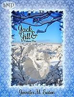 Jack & Jill, Volume One