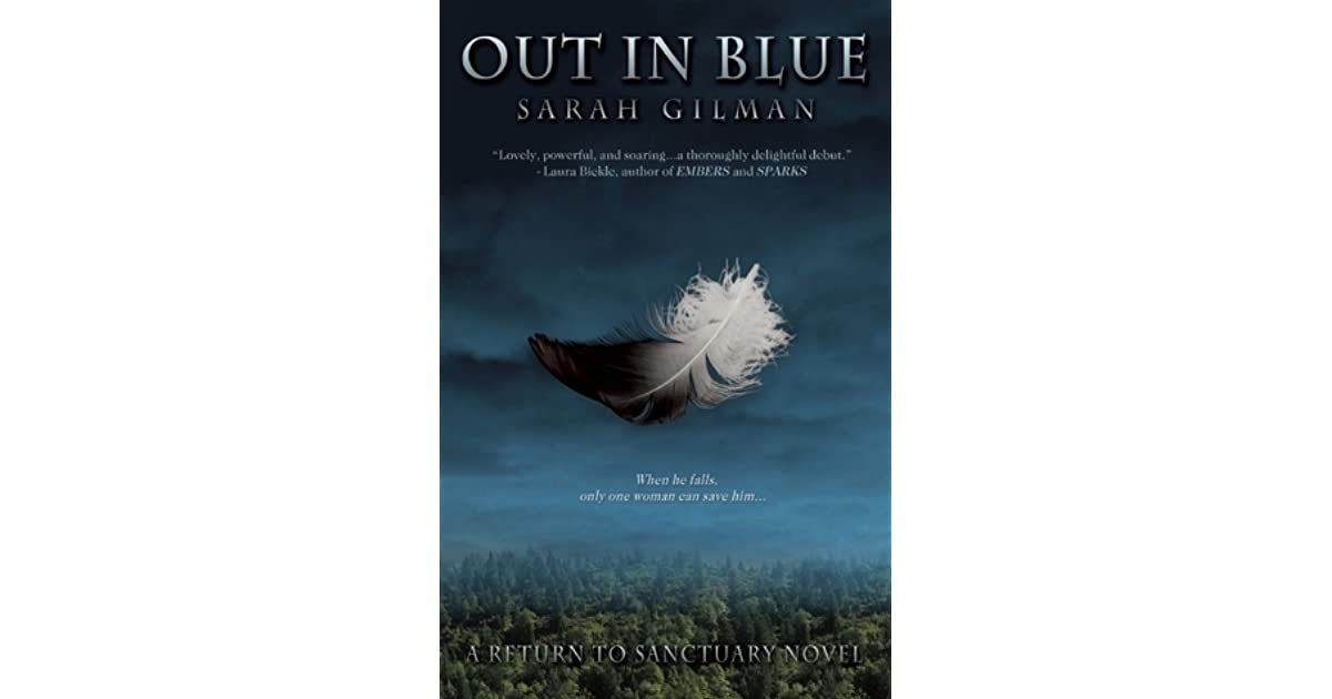 Read Out In Blue Return To Sanctuary 1 By Sarah Purdy Gilman