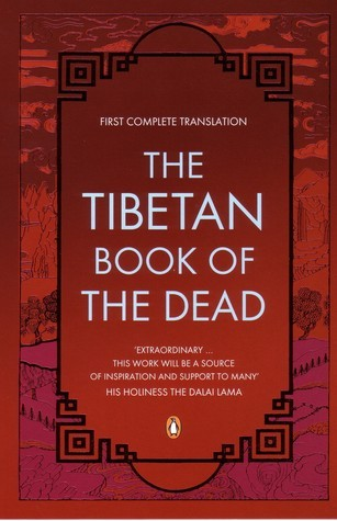 The Tibetan Book of the Dead First Complete Translation, Penguin Classics Deluxe Edition