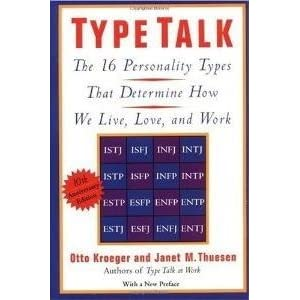 Type Talk: The 16 Personality Types That Determine How We