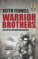Warrior Brothers - My Life In the Australian SAS