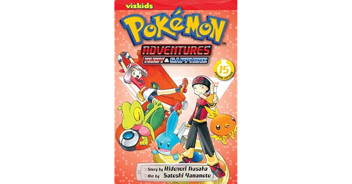 Pokémon Adventures, Vol  15: Ruby & Sapphire by Hidenori Kusaka