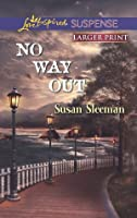 No Way Out (The Justice Agency #3)