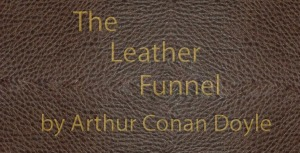 The Leather Funnel