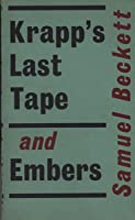 Krapp's Last Tape and Embers