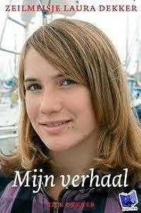 Zeilmeisje Laura Dekker: mijn verhaal