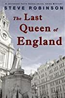 The Last Queen of England (A Genealogical Crime Mystery #3)