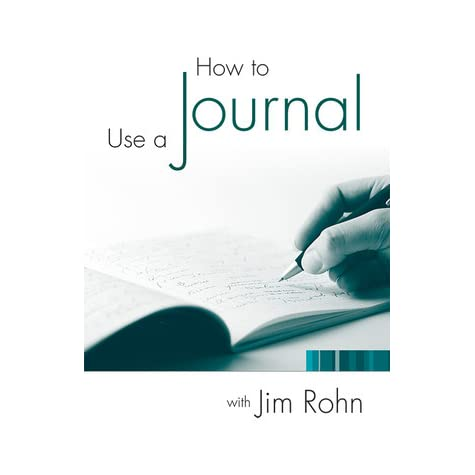 How to use a journal jim rohn