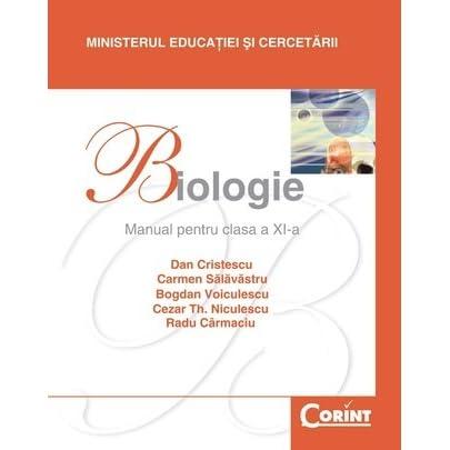 biologie manual pentru clasa a xi a by dan cristescu rh goodreads com Desen Biologie manual biologie xi corint