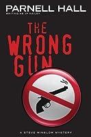 The Wrong Gun (Steve Winslow #5)