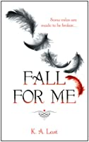 Fall For Me (The Tate Chronicles #1)