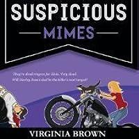 Suspicious Mimes: A Blue Suede Memphis Mystery