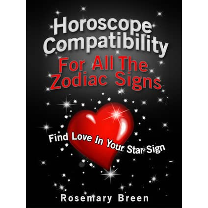 Horoscope Compatibility for All the Zodiac Signs by Rosemary