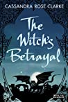 The Witch's Betrayal (The Assassin's Curse #0.5)
