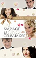Un mariage et cinq célibataires
