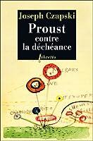 Proust contre la déchéance. Conférence au camp de Griazowietz