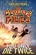 You Only Die Twice (The Genius Files, #3)