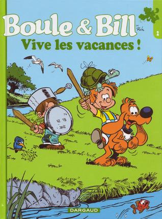 Boule et Bill Collection Ouest France: Vive les vacances!