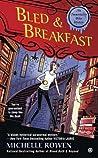 Bled & Breakfast (Immortality Bites Mystery #2; Immortality Bites #7)
