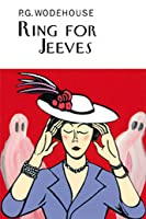 Ring For Jeeves (Jeeves, #10)