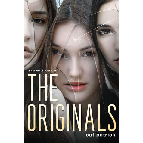 Read The Originals By Cat Patrick