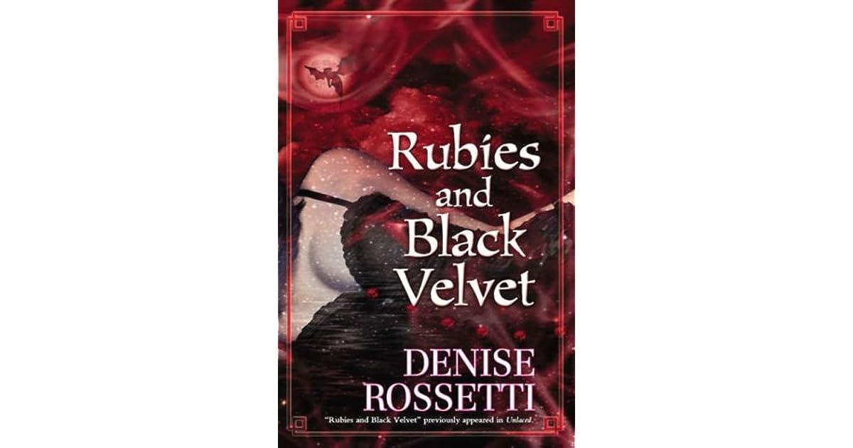 rubies and black velvet rossetti denise