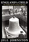 England's Child, The Carillon and the Casting of Big Bells
