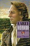 Early Mormon Documents, Volume 3