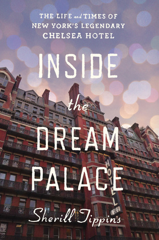 Inside the Dream Palace by Sherill Tippins