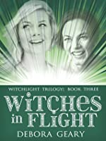 Witches in Flight (WitchLight Trilogy, #3)
