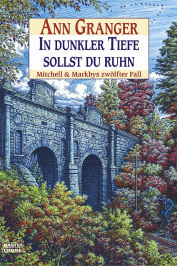 In dunkler Tiefe sollst du ruhn (Mitchell and Markby Village, #12)