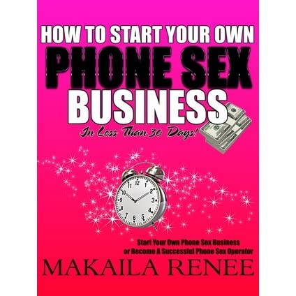 Start your own phone sex business