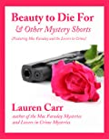 Beauty To Die For and Other Mystery Shorts