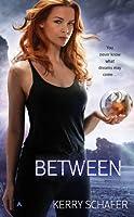 Between (The Between #1)