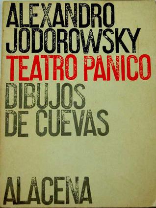 Teatro Pánico by Alejandro Jodorowsky