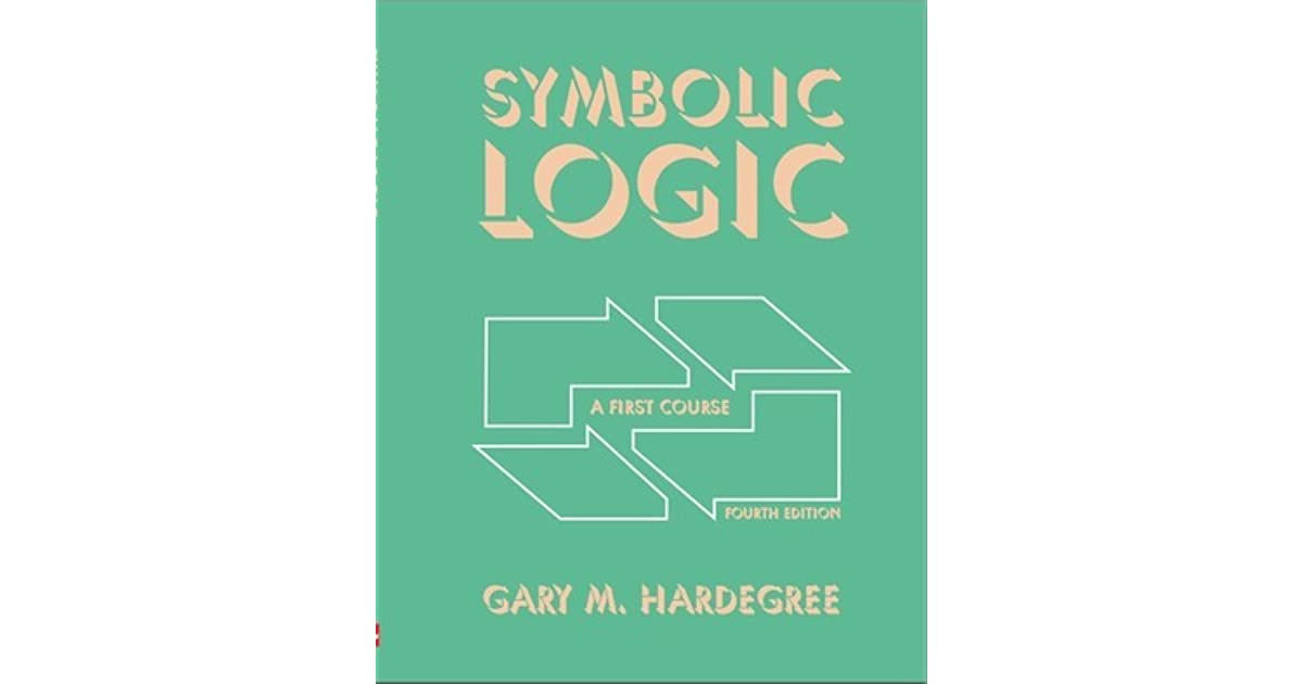 Symbolic Logic A First Course By Gary M Hardegree