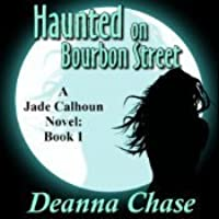 Haunted on Bourbon Street (Jade Calhoun #1)