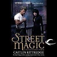 Street Magic (Black London, #1)