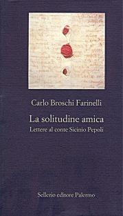 La solitudine amica: Lettere al conte Sicinio Pepoli