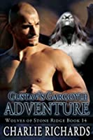 Gustav's Gargoyle Adventure (Wolves of Stone Ridge #14)