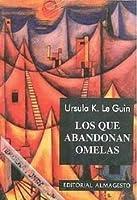 Los que abandonan Omelas