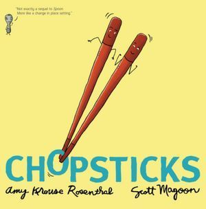 Chopsticks by Amy Krouse Rosenthal
