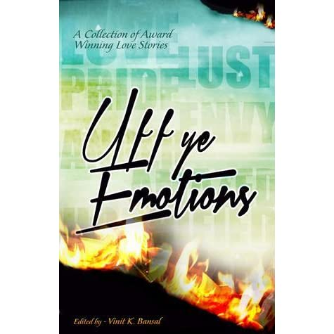Uff Ye Emotions by Vinit K  Bansal