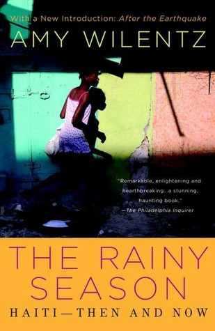The Rainy Season by Amy Wilentz